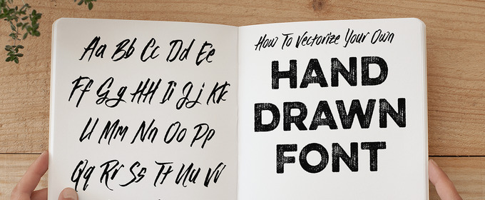How To Vectorize Your Own Hand Drawn Font