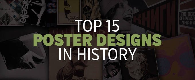 Top 15 Poster Designs In History Creative Market Blog