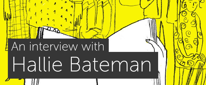 Drawing as Writing: An Interview with Hallie Bateman