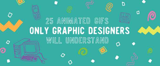 25 GIFs Only Graphic Designers Will Understand