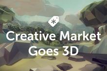 Creative Market Goes 3D!