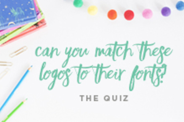 Quiz: Can You Match These Logos to Their Fonts?