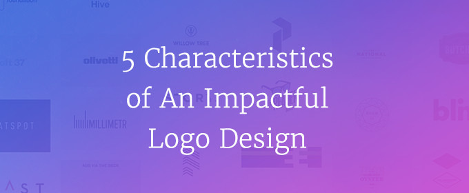 5 Characteristics Of An Impactful Logo Design