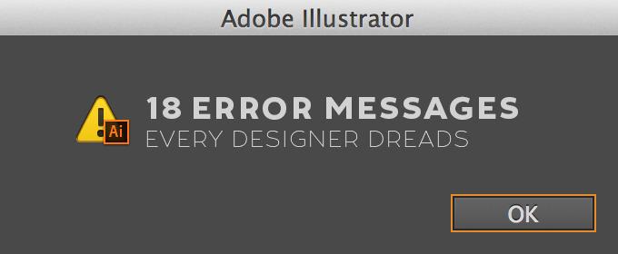 18 Error Messages Every Designer Dreads