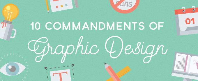 Infographic: 10 Commandments Of Graphic Design ~ Creative Market Blog
