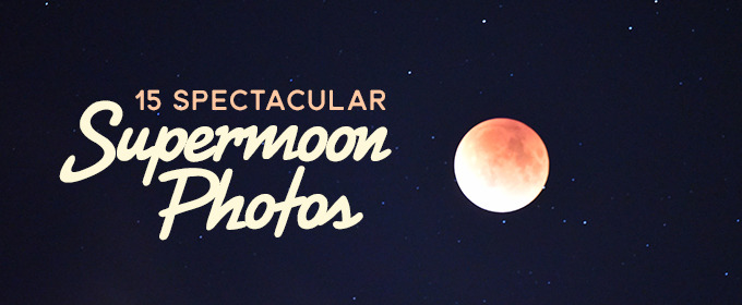 15 of the Most Spectacular Supermoon Eclipse Photos We've Seen so Far