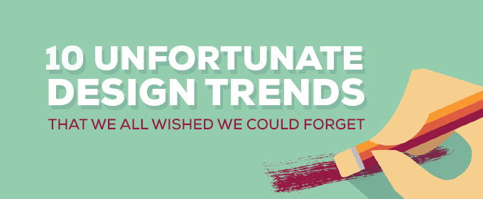 10 Unfortunate Design Trends We All Wished We Could Forget