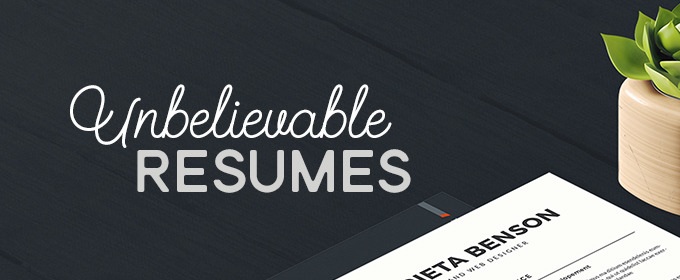 13 Unbelievably Creative Resumes to Inspire Your Own