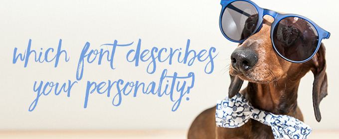 Quiz: Which Font Describes Your Personality?