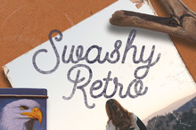Swashy Retro - The Rising Font Trend Everyone's In Love With