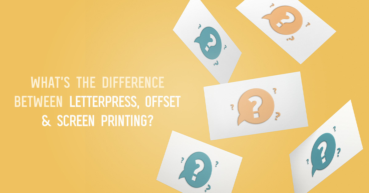 What's the Difference Between Letterpress, Offset and Screen