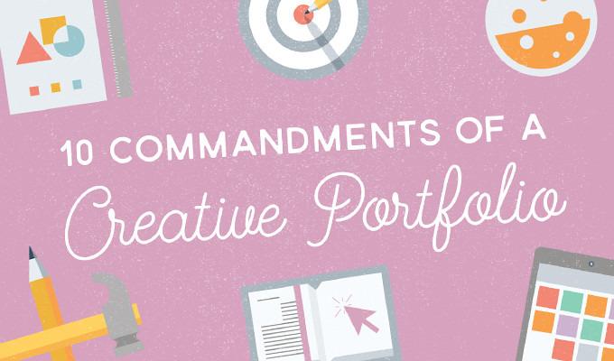 10 Commandments of An Awesome Creative Portfolio