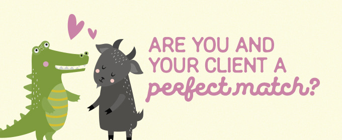 Quiz: Are You and Your Client a Perfect Match?