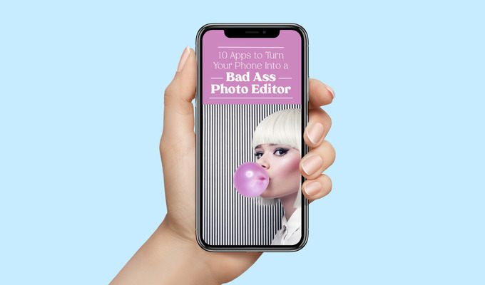 10 Apps to Turn Your Phone Into a Bad Ass Photo Editor