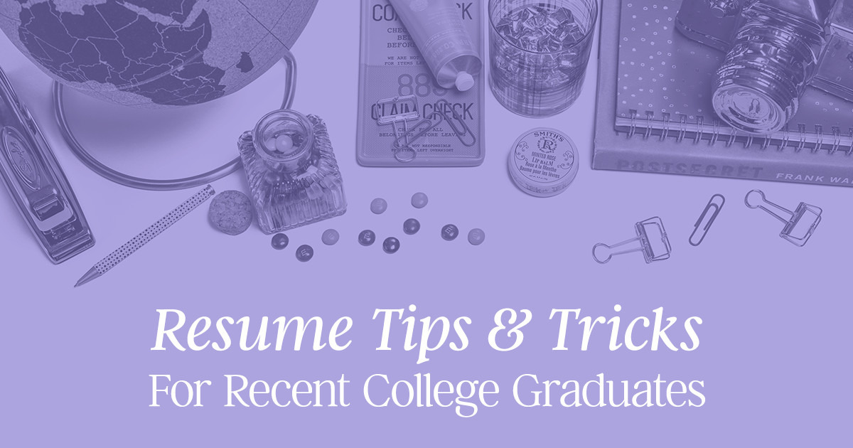 Resume Tips U0026 Tricks For Recent College Graduates ~ Creative Market Blog  Resume Recent Graduate
