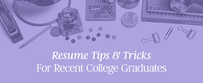 Resume Tips U0026 Tricks For Recent College Graduates ~ Creative Market Blog