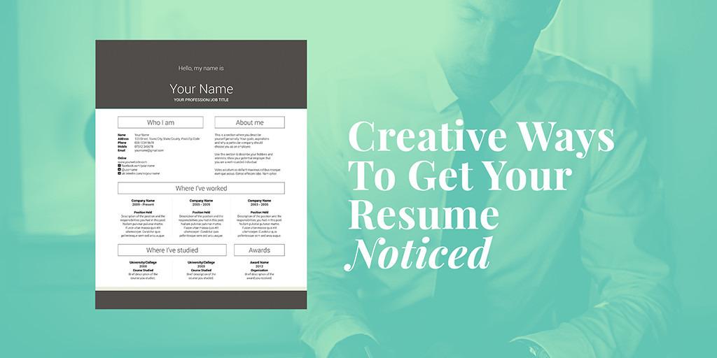 10 creative ways to get your resume noticed creative market blog
