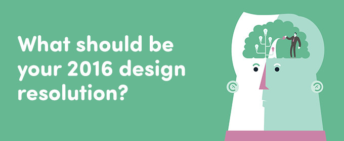 Quiz: What Should Be Your 2016 Design Resolution?