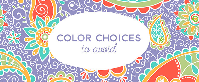5 Color Choices You Absolutely Must Avoid When Designing for the Web