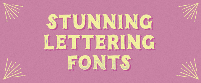 30 Stunning Lettering Fonts That Nail The Hand Drawn Look