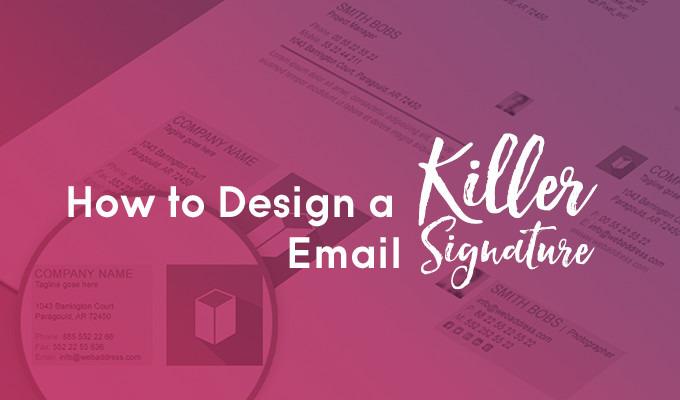 How to Design a Killer Email Signature ~ Creative Market Blog