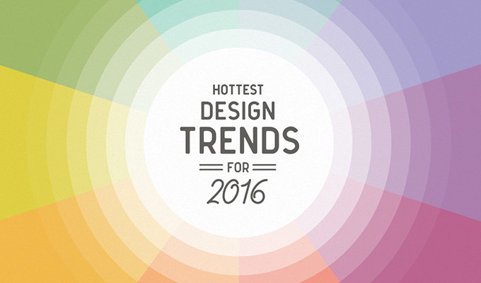 Hottest Graphic Design Trends for 2016