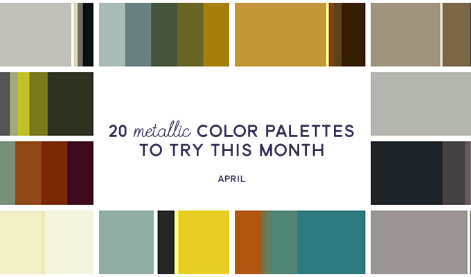 20 Metallic Color Palettes to Try This Month: April 2016