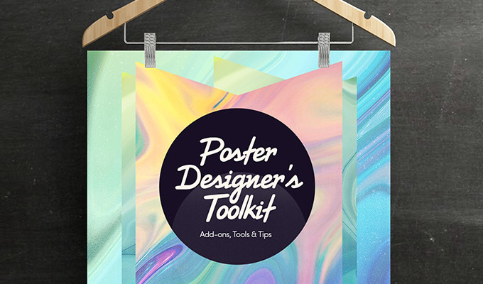 The Poster Designer's Toolkit: Add-ons, Tools & Tips