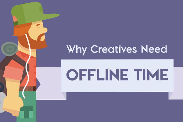 Why Creatives Need Offline Time to Grow
