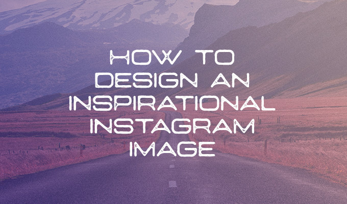 How to Design an Inspirational Instagram Image Using Free Products