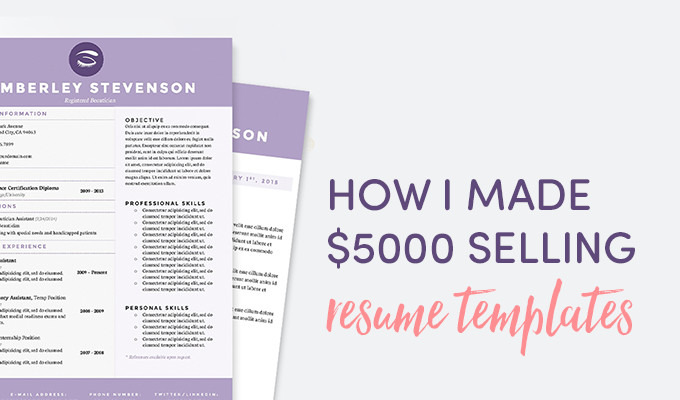 how i made over 5 000 selling resume templates creative market blog