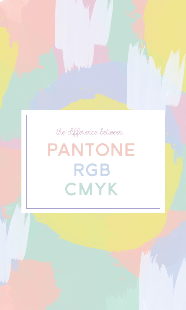 What's the Difference Between Pantone, CMYK, and RGB Colors