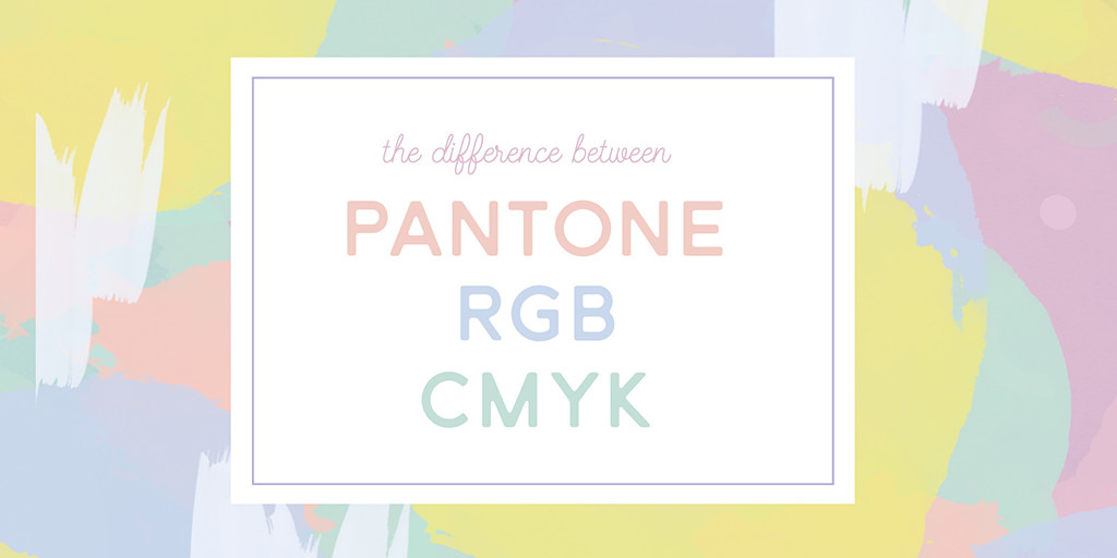 What S The Difference Between Pantone Cmyk And Rgb Colors Creative Market Blog
