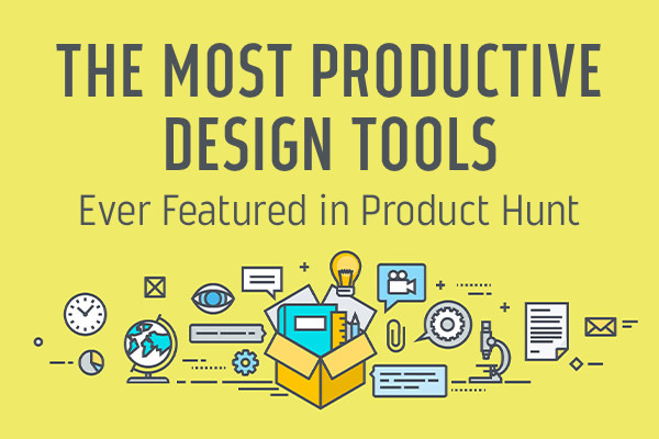 The Most Productive Design Tools Ever Featured in Product Hunt