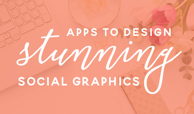 Canva, Adobe Spark and 28 Other Apps That Let You Design Stunning Social Graphics