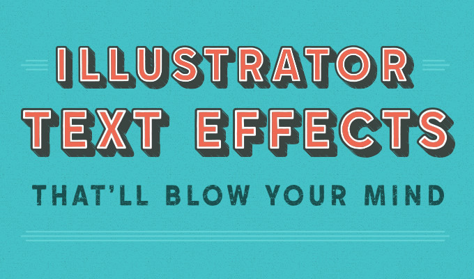20 Illustrator Text Effects That'll Blow Your Mind ~ Creative Market