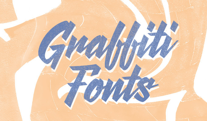 Graffiti Fonts: The Ultimate Guide
