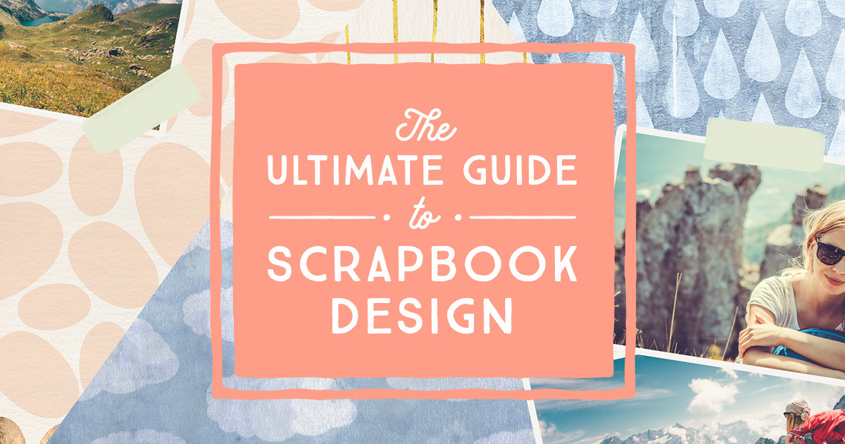 scrapbook design  the ultimate guide to layouts  u0026 fonts