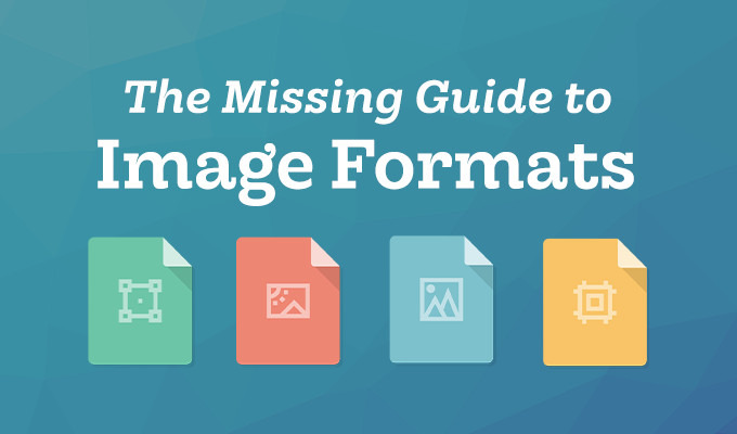 The Missing Guide to Image Formats: PNG, JPG, TIFF & GIF