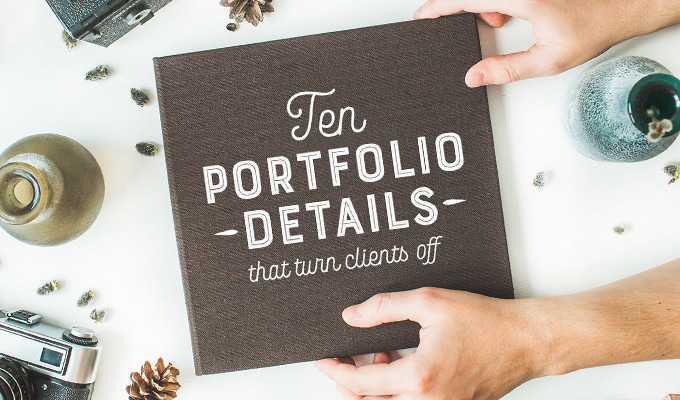 10 Portfolio Details that Turn Off Clients in Seconds