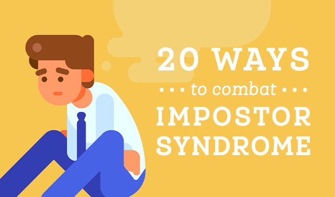 20 Ways to Combat Impostor Syndrome Every Day