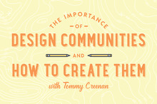 The Importance of Design Communities and How to Create Them