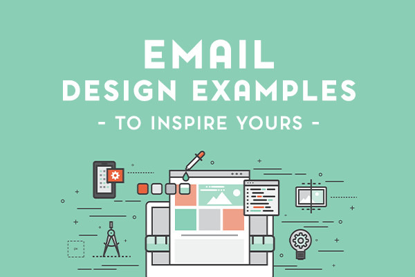 10 Glorious Email Design Examples