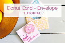 Fun Donut Card and Envelope Tutorial
