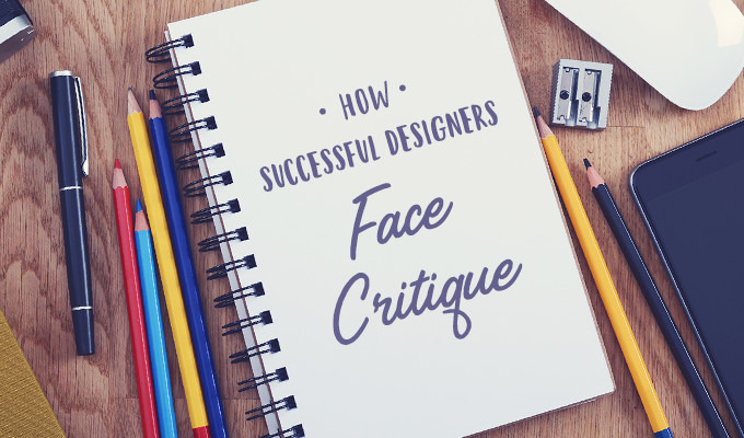 How Successful Designers Face Critique