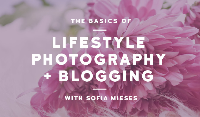 The Must Knows for Lifestyle Photography and Blog Creation