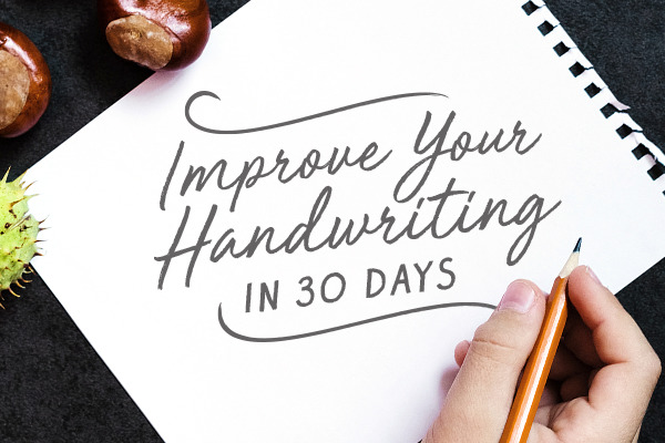How to Improve Your Handwriting in 30 Days: The Challenge
