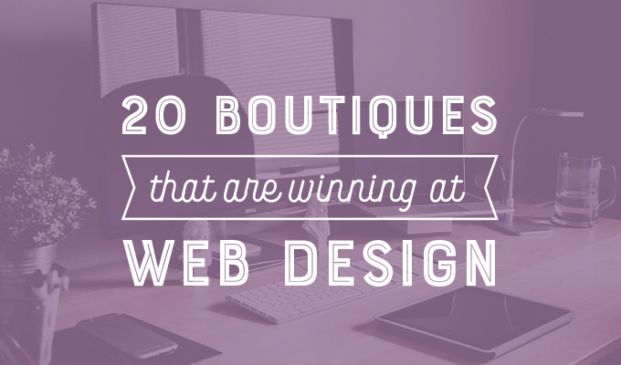 20 Boutiques That Are Winning at Web Design