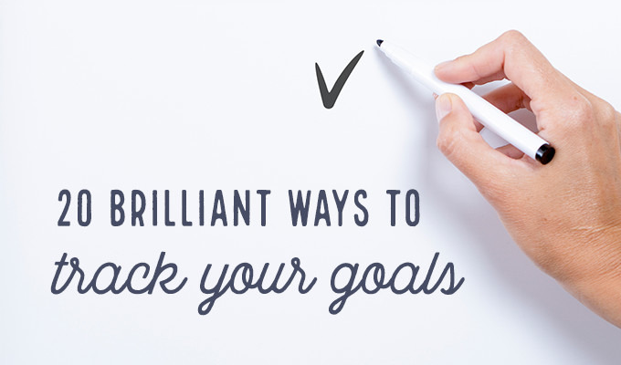 20 Brilliant Ways to Track Your Goals