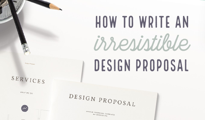 How to Write a Design Proposal: The Ultimate Guide ~ Creative ...